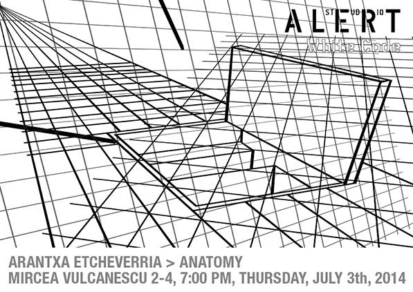 """Arantxa Etcheverria """"Anatomie"""" @ ALERT studio, București"""