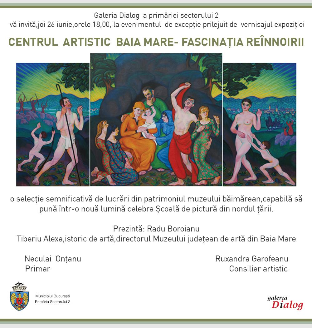 """""""CENTRUL ARTISTIC BAIA MARE – Fascinaţia reînnoirii"""" @ Galeria """"Dialog"""", București"""