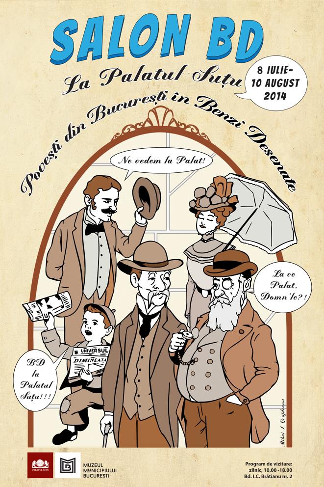 SALON  BD – Poveşti din Bucureşti în Benzi Desenate! @ Muzeul Municipiului Bucureşti, Palatul Suţu