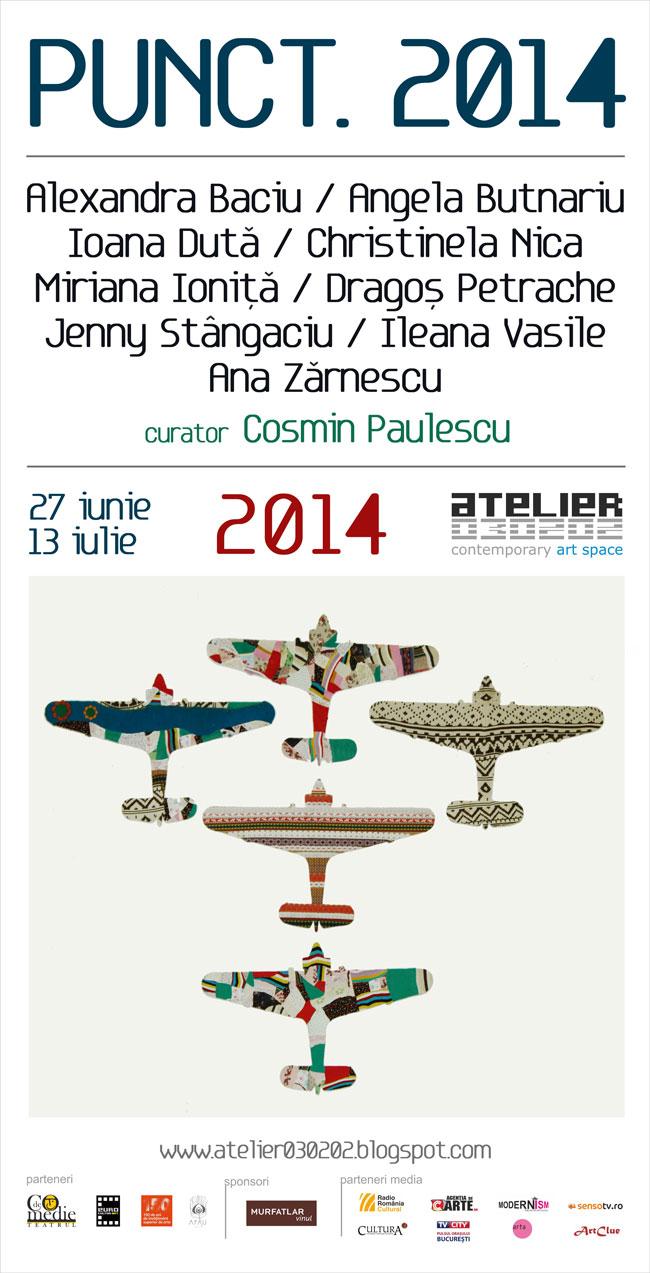 PUNCT. 2014 @ ATELIER 030202, București