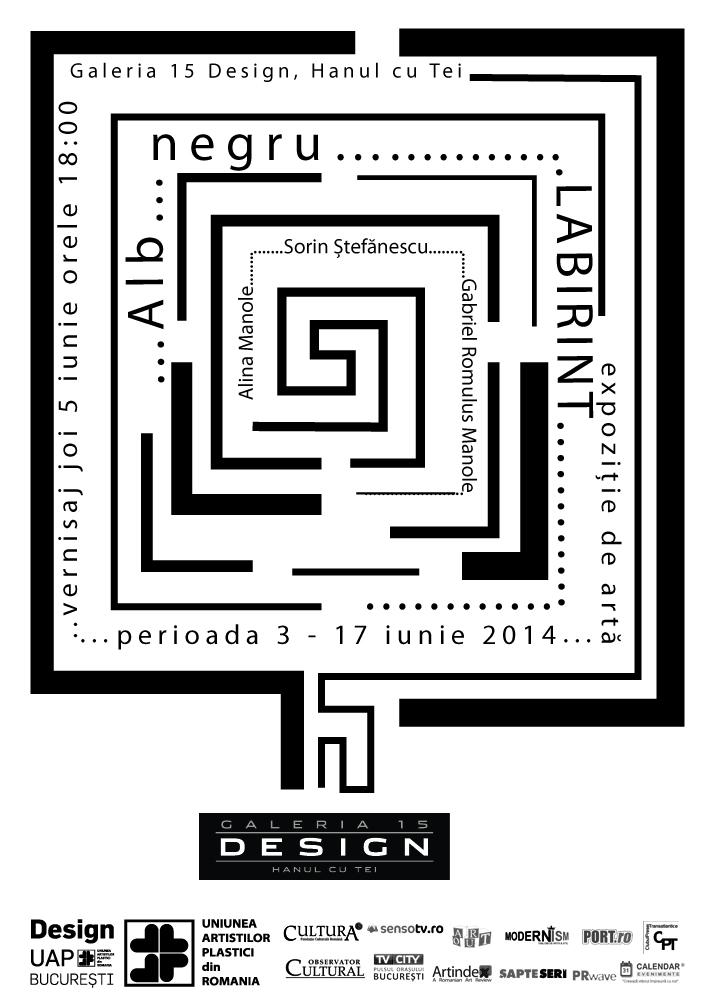 """""""…Alb…negru… LABIRINT"""" @ Galeria 15 Design, Hanul cu Tei, București"""