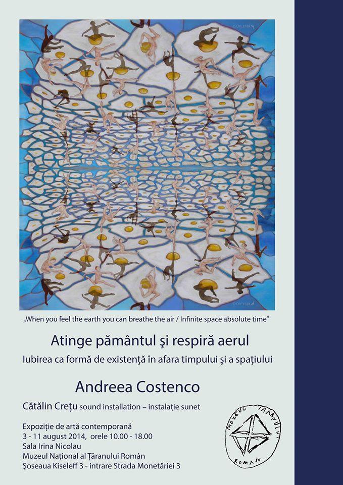 Andreea Costenco – Atinge pământul și respiră aerul @ MTR