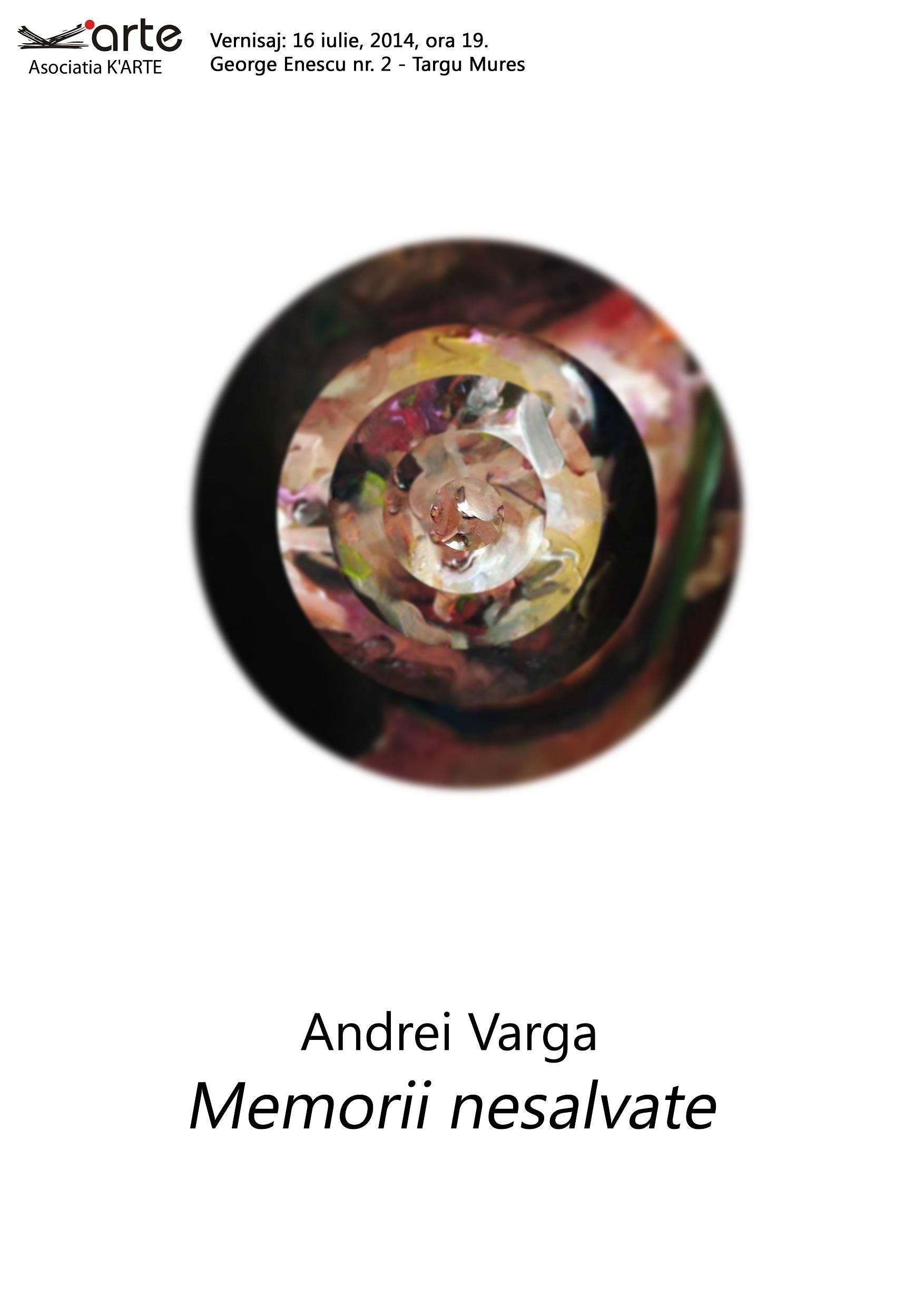 "Andrei Varga ""Memorii nesalvate"" @ Camera K'ARTE, Târgu Mureș"