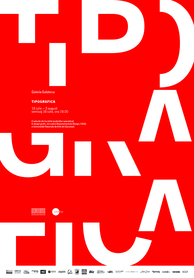 Expoziție de design tipografic, TIPOGRAFICA @ GALATECA, București