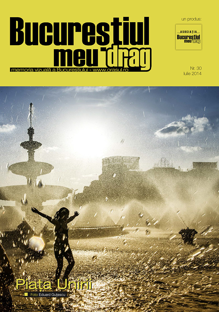 """Revista """"Bucureștiul meu drag"""" iulie 2014"""
