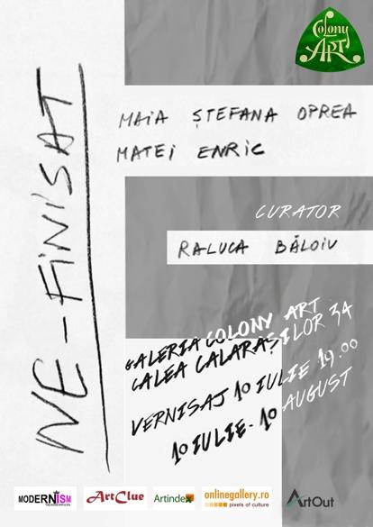 Maia Oprea și Matei Enric – Ne-finisat @ Colony Art