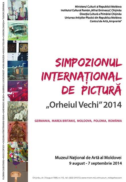 """Simpozionul Internaţional de Pictură, """"Orheiul Vechi – 2014"""""""