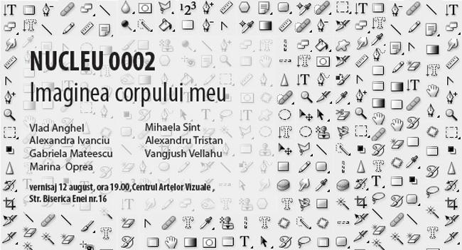 Nucleu 0002, Imaginea Corpului meu @ Galeria Centrul Artelor Vizuale, București