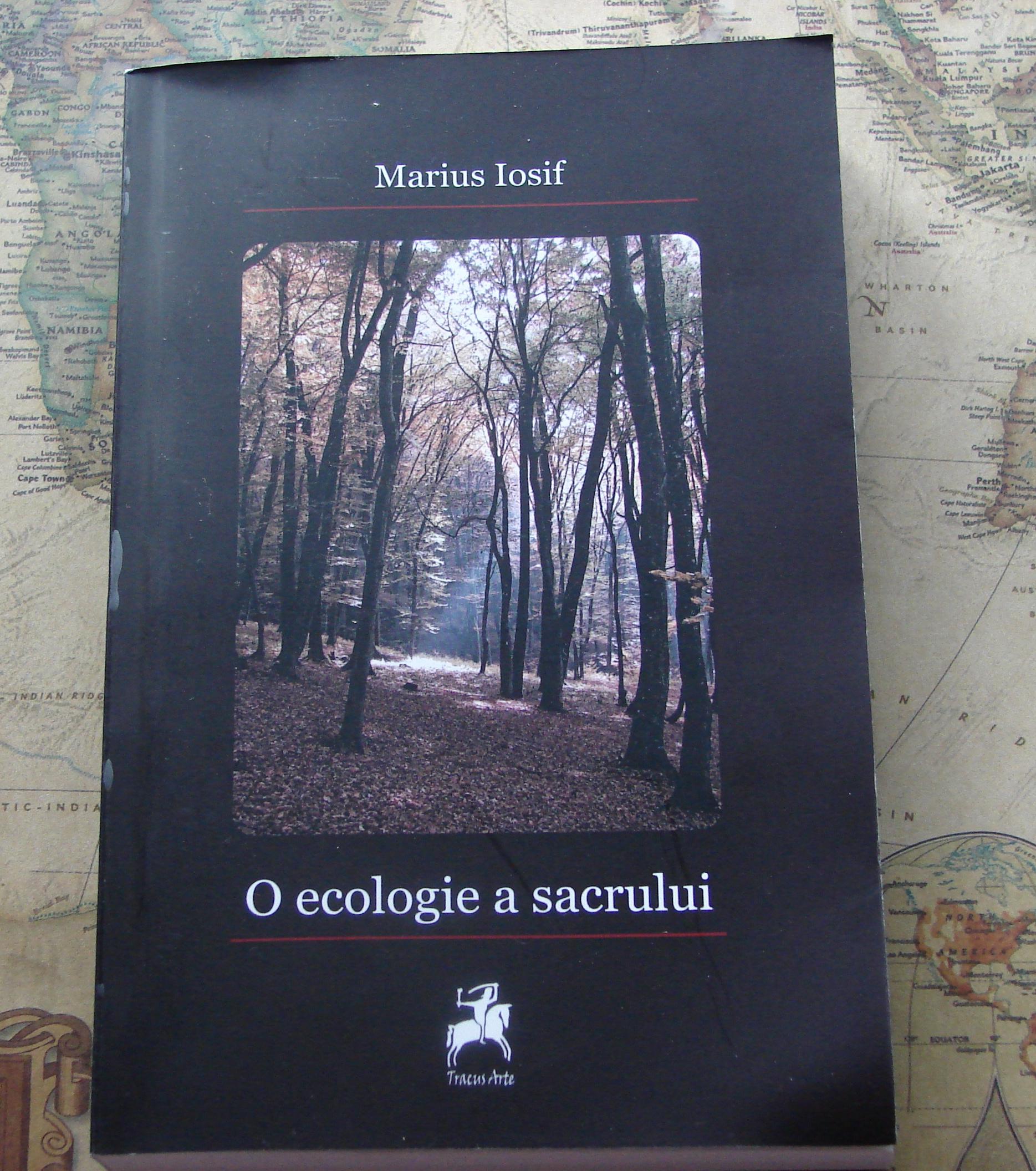 O ecologie a sacrului – Marius Iosif