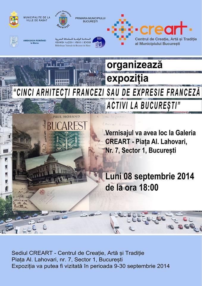 """Expoziția """"Cinci arhitecți francezi sau de expresie franceză activi la București"""" la Galeria creart, București"""