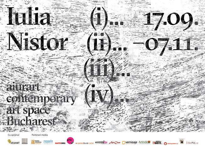 """Iulia Nistor """"(i)… (ii)… (iii)… (iv)…"""" @ Aiurart Contemporary Art Space, București"""