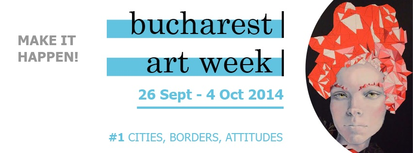 Bucharest Art Week 2014