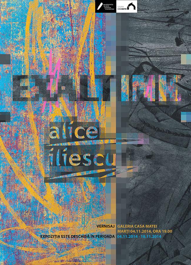 Alice Iliescu, expoziţia Exaltink @ Galeria Casa Matei, Cluj-Napoca