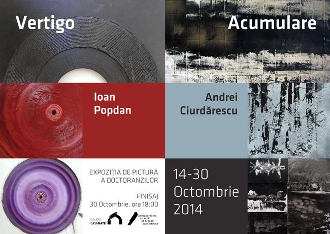 """Ioan Popdan – """"Vertigo"""" şi Andrei Ciurdărescu – """"Acumulare"""" @ Galeria Casa Matei, Cluj Napoca"""