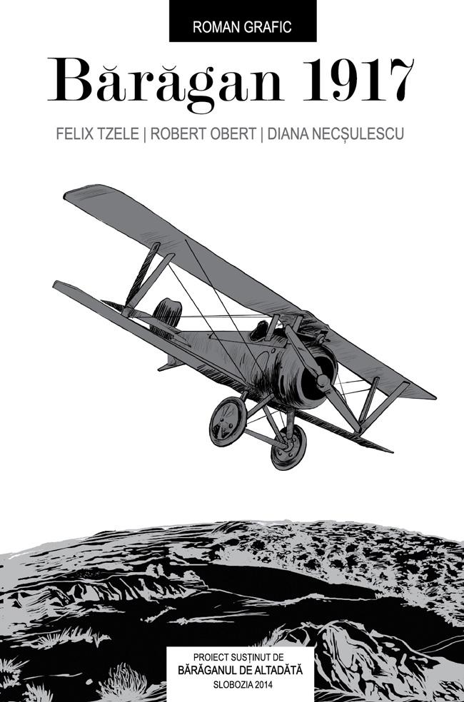Un nou album de benzi desenate: Baragan 1917