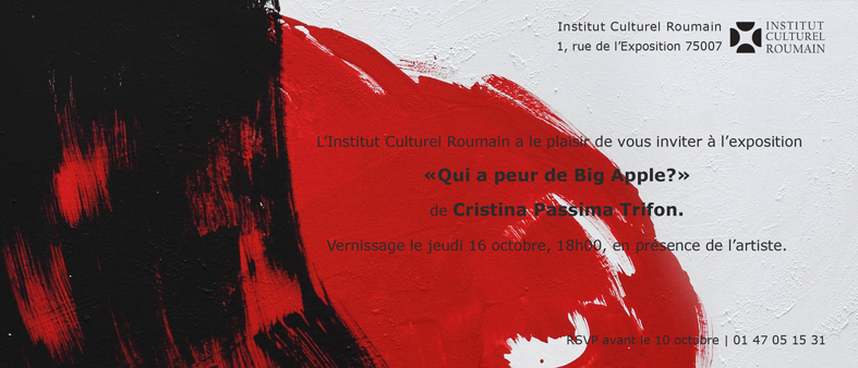 "Cristina Passima Trifon ""Cui îi e frica de Big Apple"" @ ICR Paris"