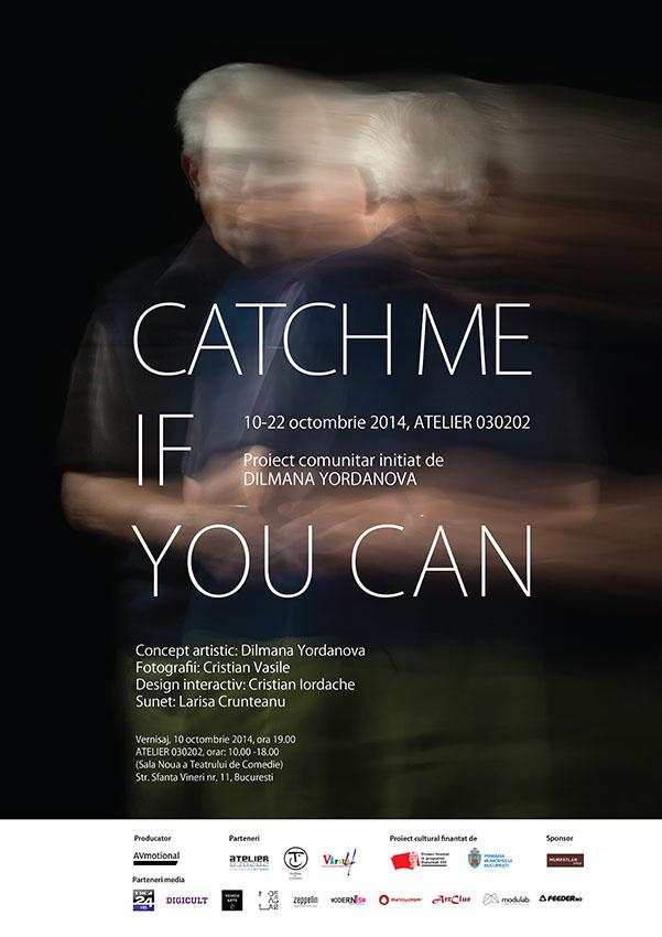 """""""Catch me if you can"""" @ Atelier 030202, București"""