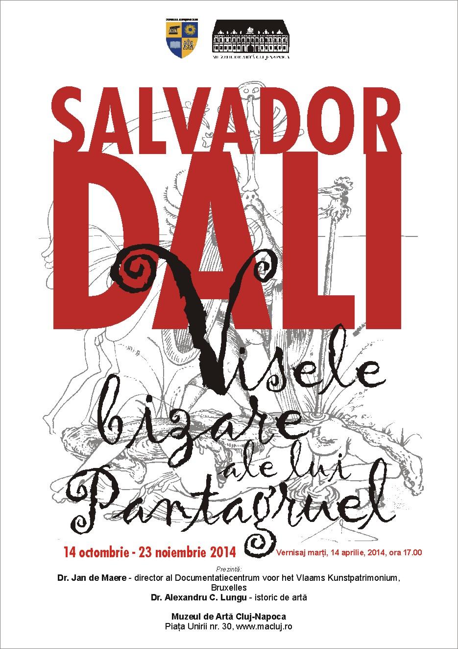 Expoziţia Salvador Dali – Visele bizare ale lui Pantagruel @ Muzeul de Artă Cluj-Napoca