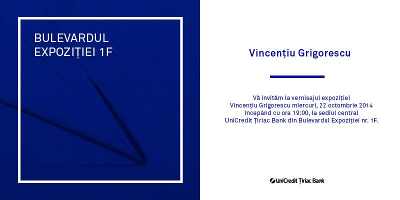 Expoziție dedicată lui Vincențiu Grigorescu @ UniCredit Tiriac Bank, București