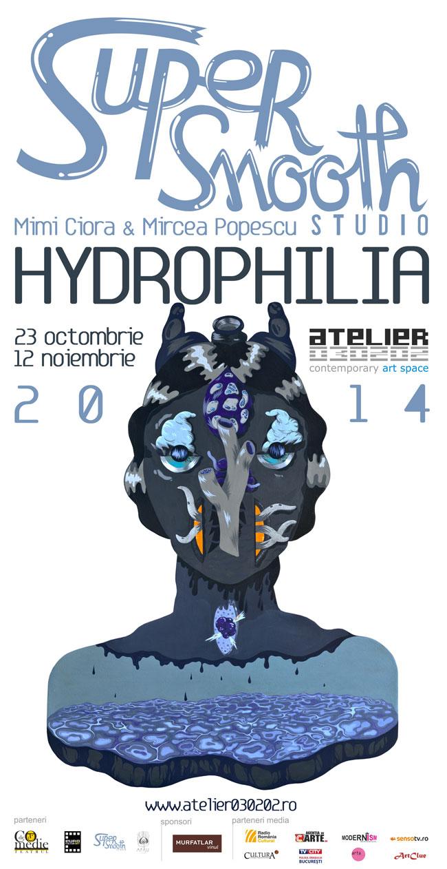 HYDROPHILIA / Super Smooth Studio @ Atelier 030202, București
