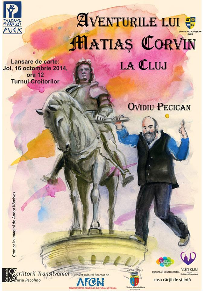 Aventurile lui Matias Corvin la Cluj – lansare de carte