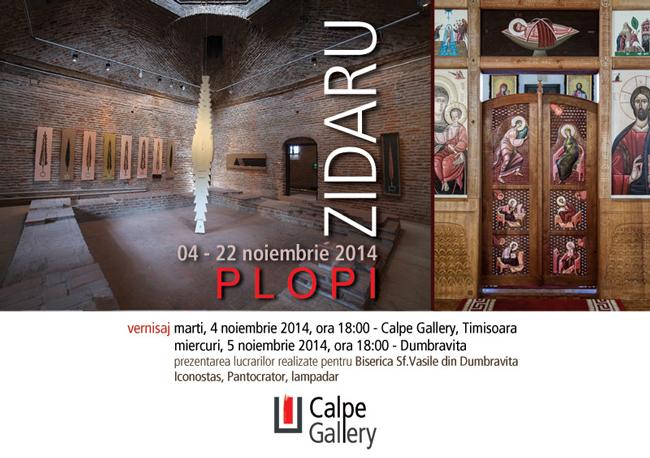 "Zidaru ""Plopi"" @ Calpe Gallery, Timișoara"