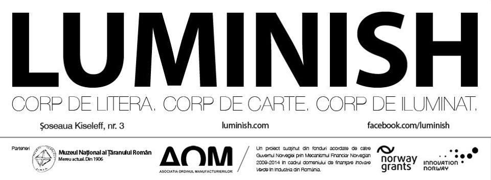 Lansare al proiectului Luminish – Corp de literă