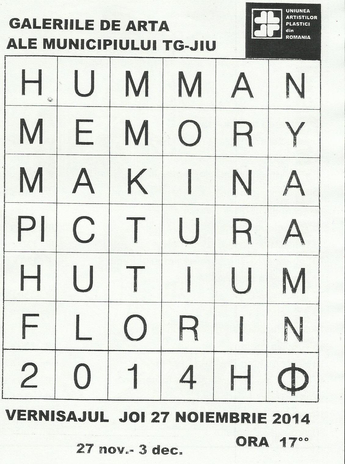 """Florin Hutium, """"HUMAN MEMORY MAKINA"""" @ Galeriile Municipale de Artă din Târgu Jiu"""