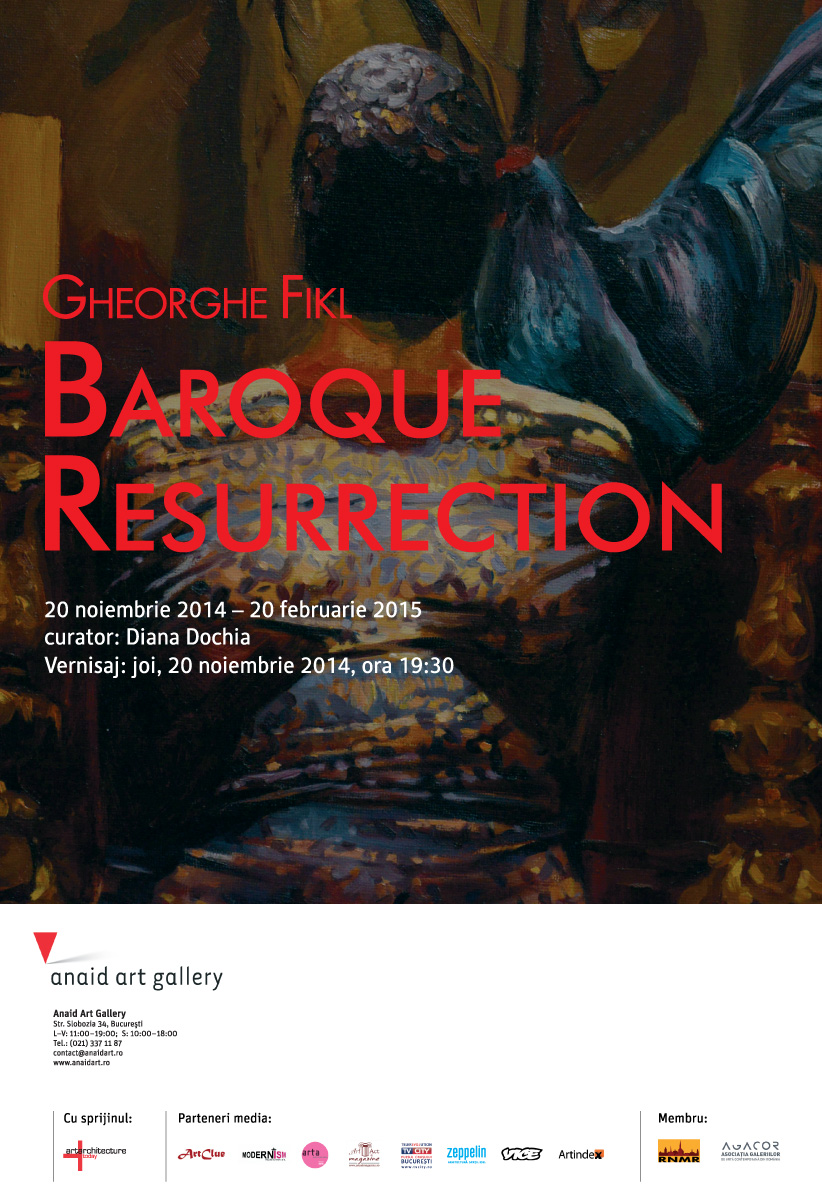 "Gheorghe Fikl ""Baroque Resurrection"" @ Anaid Art Gallery, București"