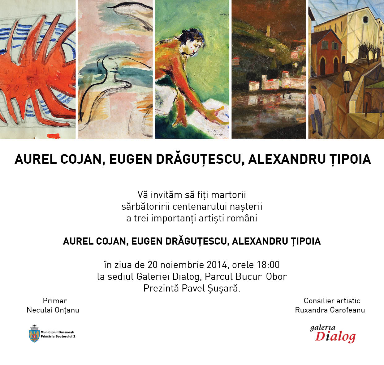 Centenar Aurel Cojan, Eugen Drăguțescu, Alexandru Țipoia @ Galeria Dialog, București