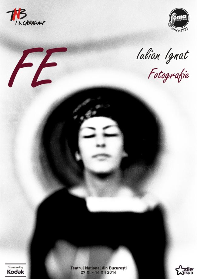 "Expoziția de fotografie ""FE"" de Iulian Ignat @ TNB"