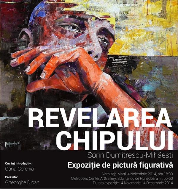 """Sorin Dumitrescu-Mihăești """"Revelarea Chipului"""" @ Metropolis Center ArtGallery, București"""