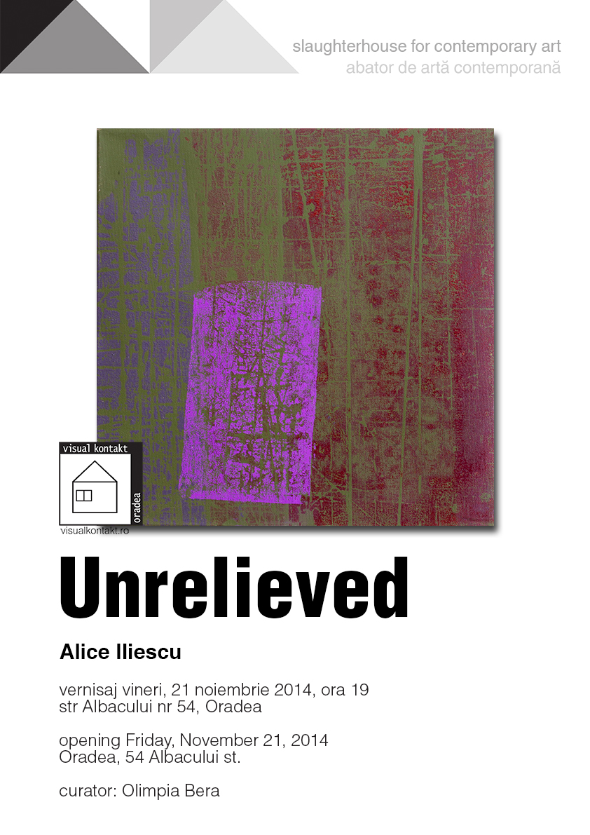 "Alice Iliescu ""Unrelieved"" @ Visual Kontakt, Oradea"