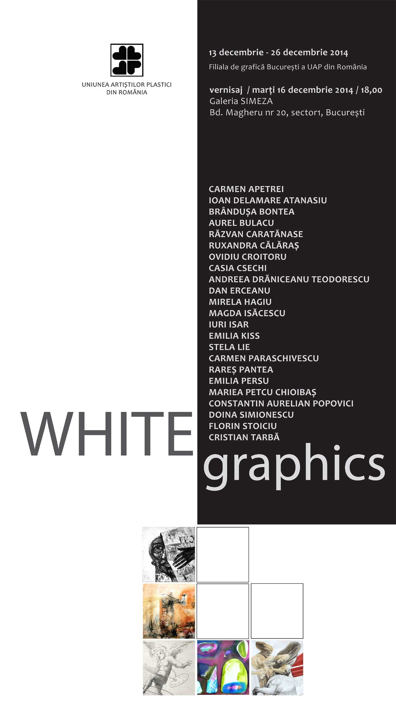 """WHITE graphics"" @ Galeria Simeza, București"