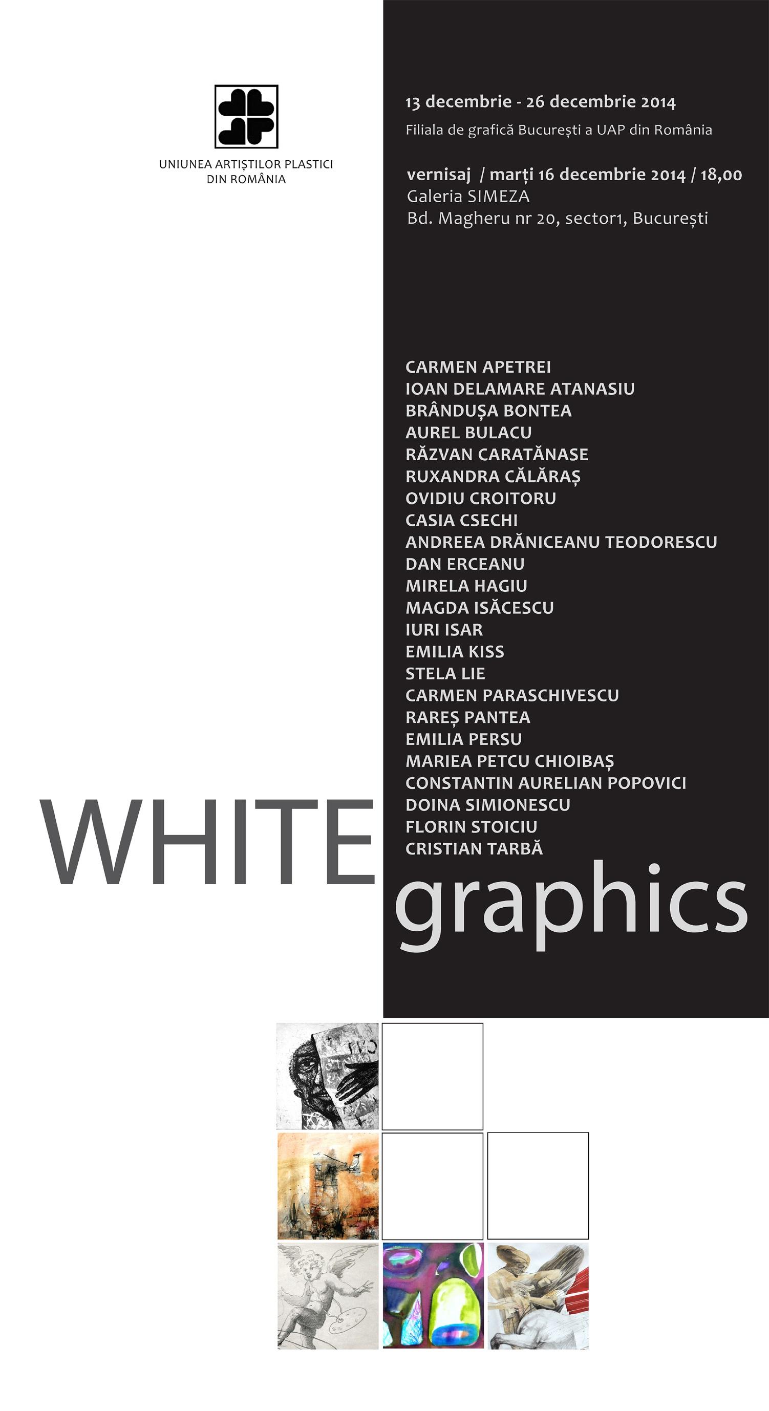 """""""WHITE graphics"""" @ Galeria Simeza, București"""