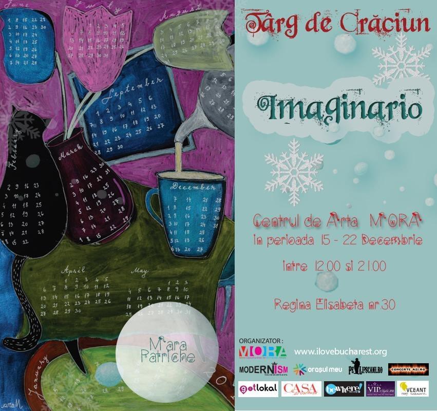 """Târgul de Crăciun """" Imaginario"""" la Centrul de Arta MORA"""