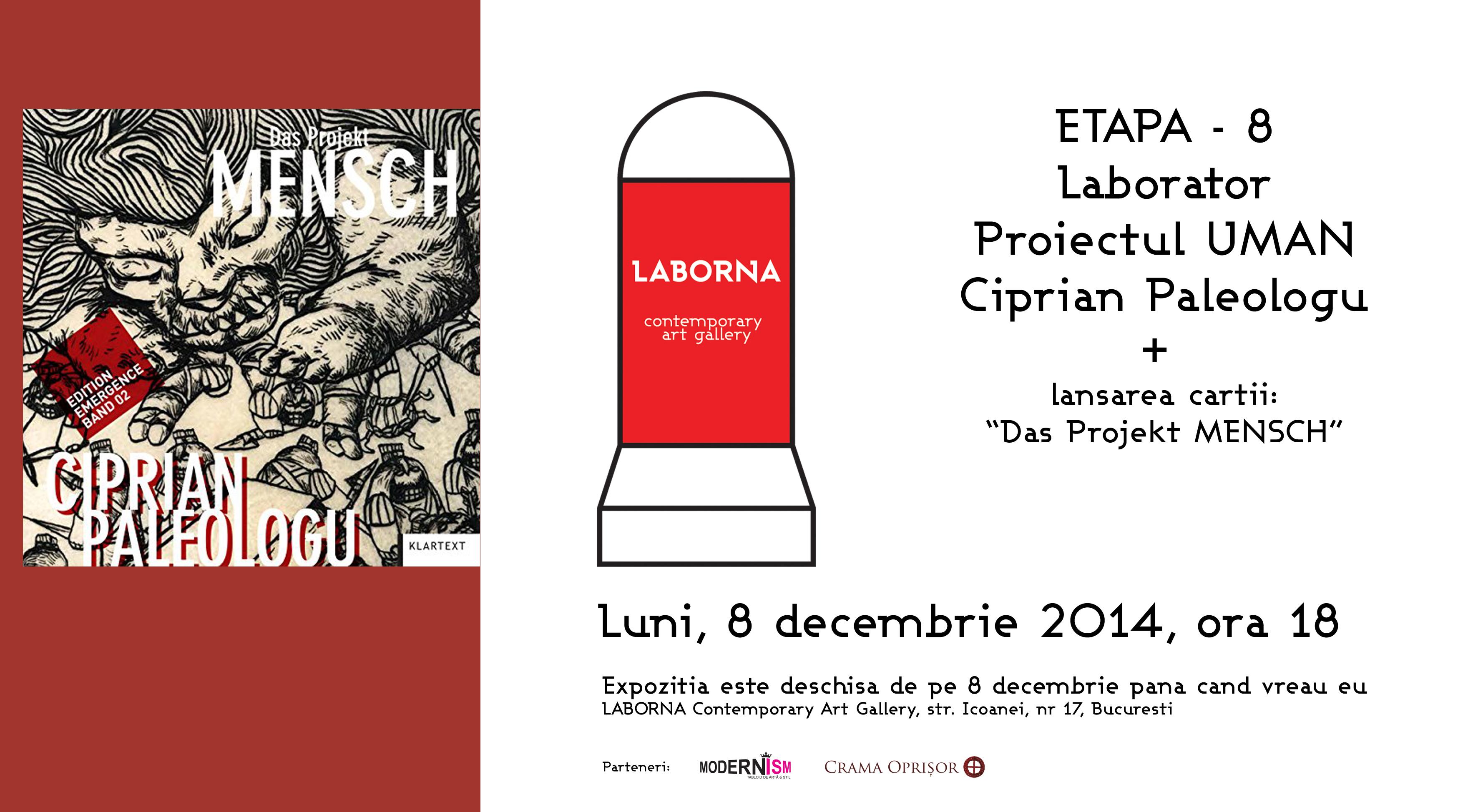 Galeria LABORNA – a 8-a etapa a Proiectului UMAN – Laborator – de Ciprian Paleologu