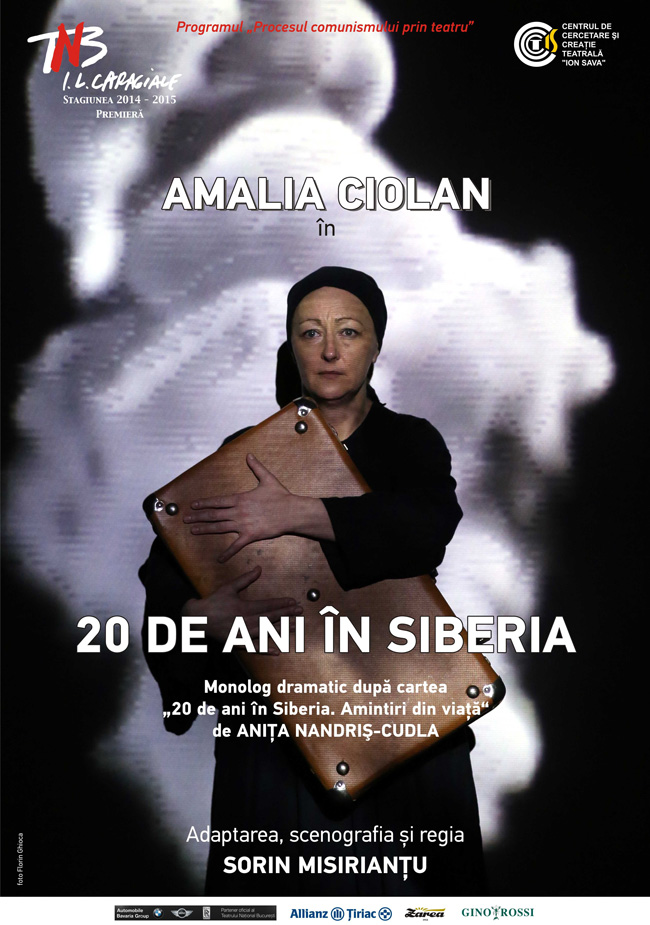 """""""20 de ani în Siberia"""" @ Teatrul Național din București"""