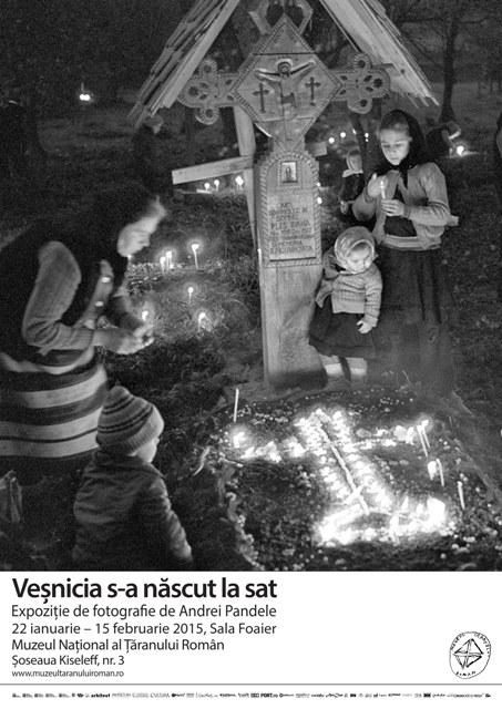 """Expoziție de fotografie Andrei Pandele """"Veșnicia s-a născut la sat"""" @ Muzeul Național al Țăranului Român"""