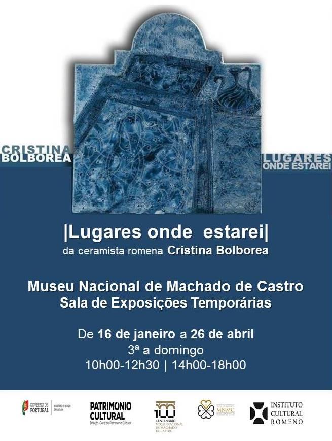"Cristina Bolborea ""Locuri unde voi fi"" @ Museu Nacional de Machado de Castro, Portugalia"