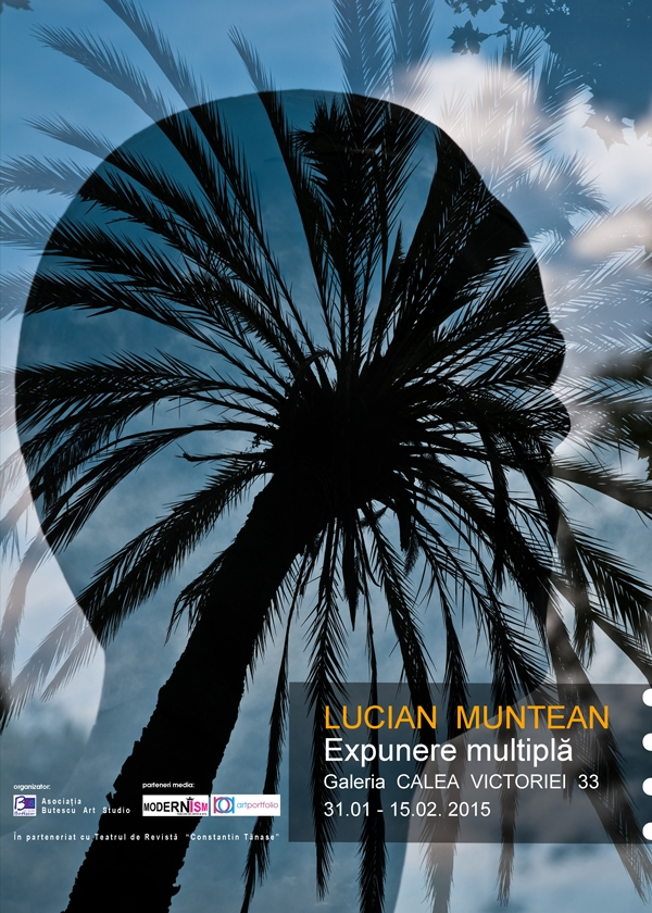 """""""Expunere multipla"""" – Lucian Muntean"""