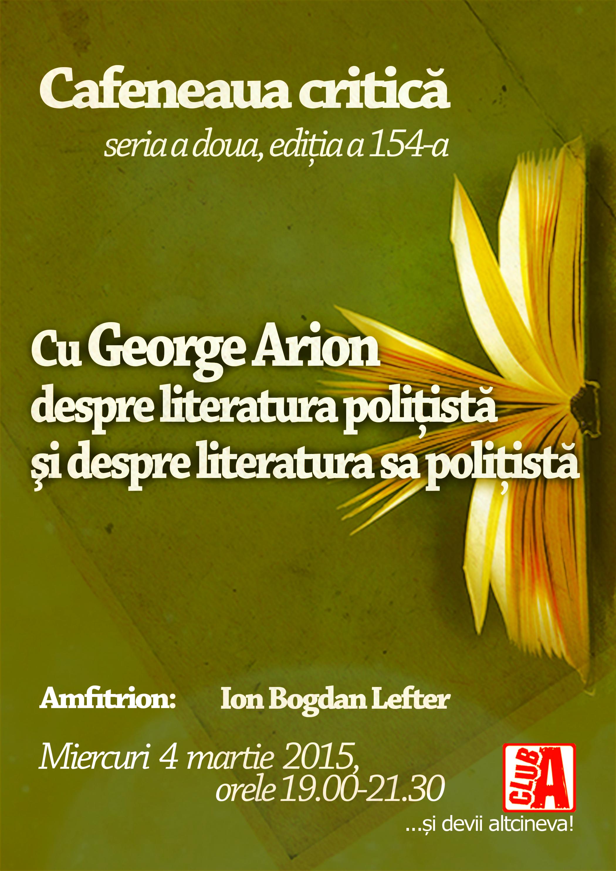 George Arion @ Cafeneaua critică