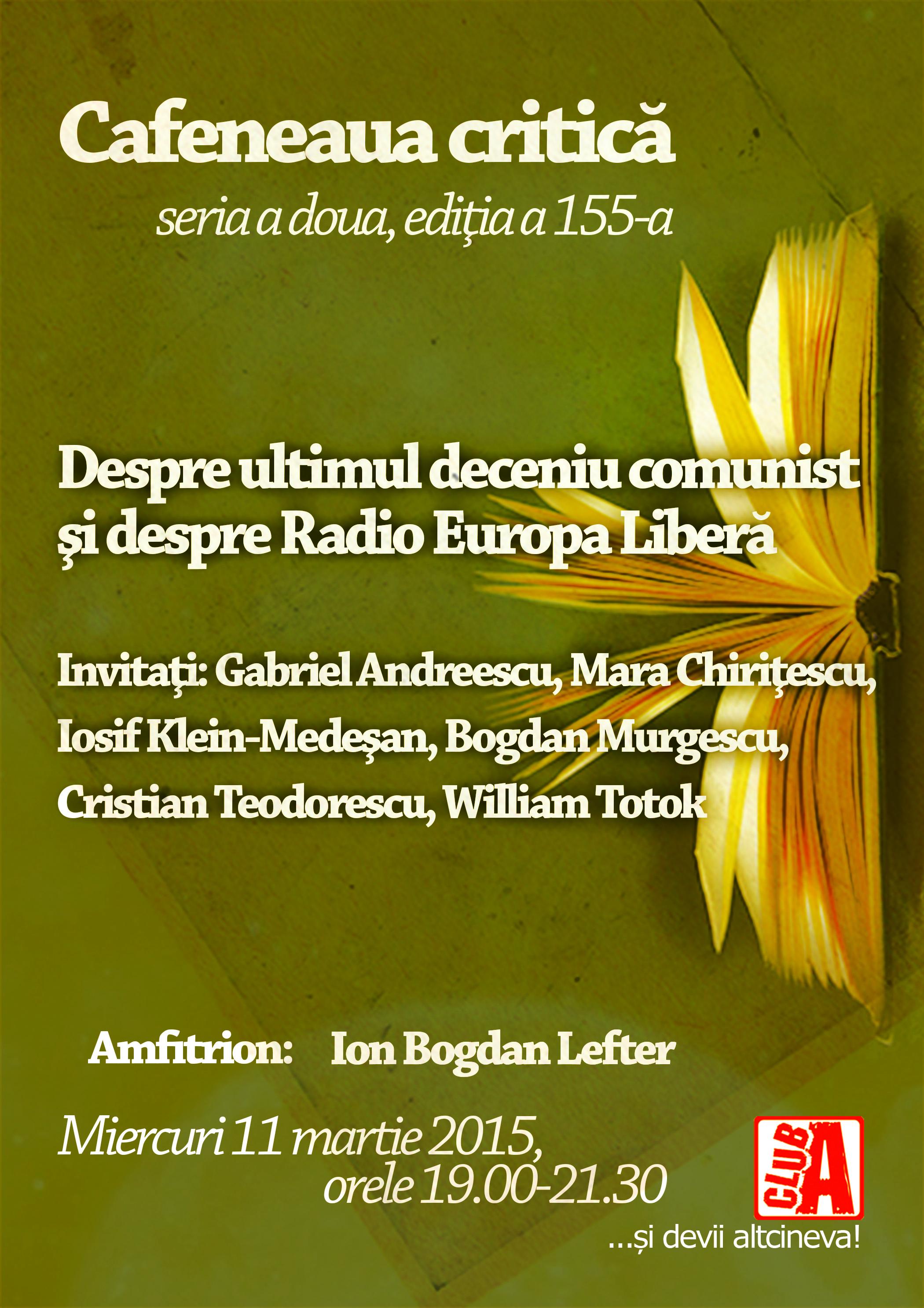 Despre ultimul deceniu comunist şi despre Radio Europa Liberă @ Cafeneaua critică