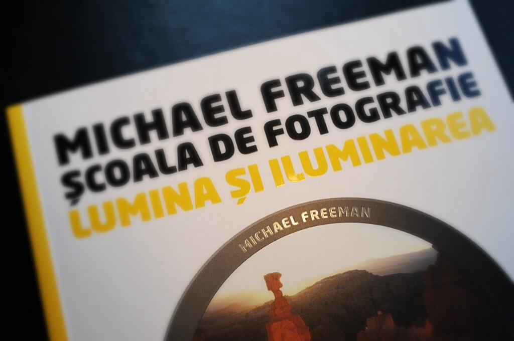 Școala de fotografie – Lumina și Iluminarea, de Michael Freeman