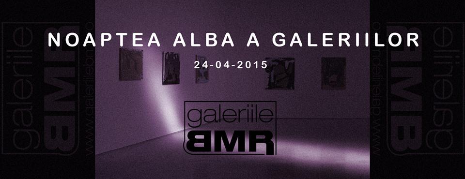 Galeriile BMR in pregatire pentru Noaptea Alba a Galeriilor