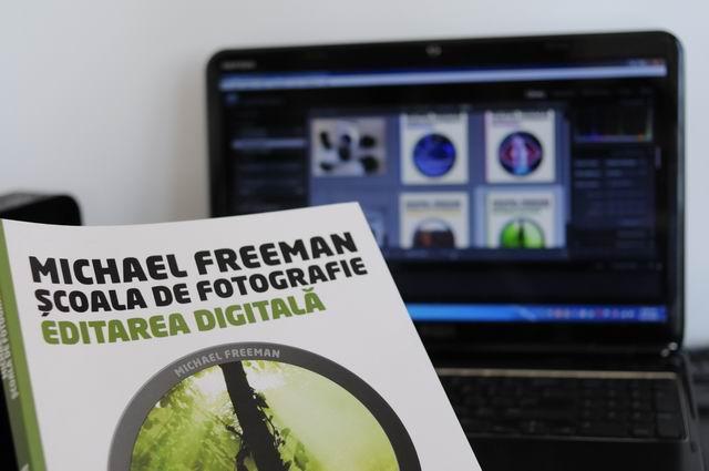 Școala de fotografie – Editarea digitală, de Michael Freeman