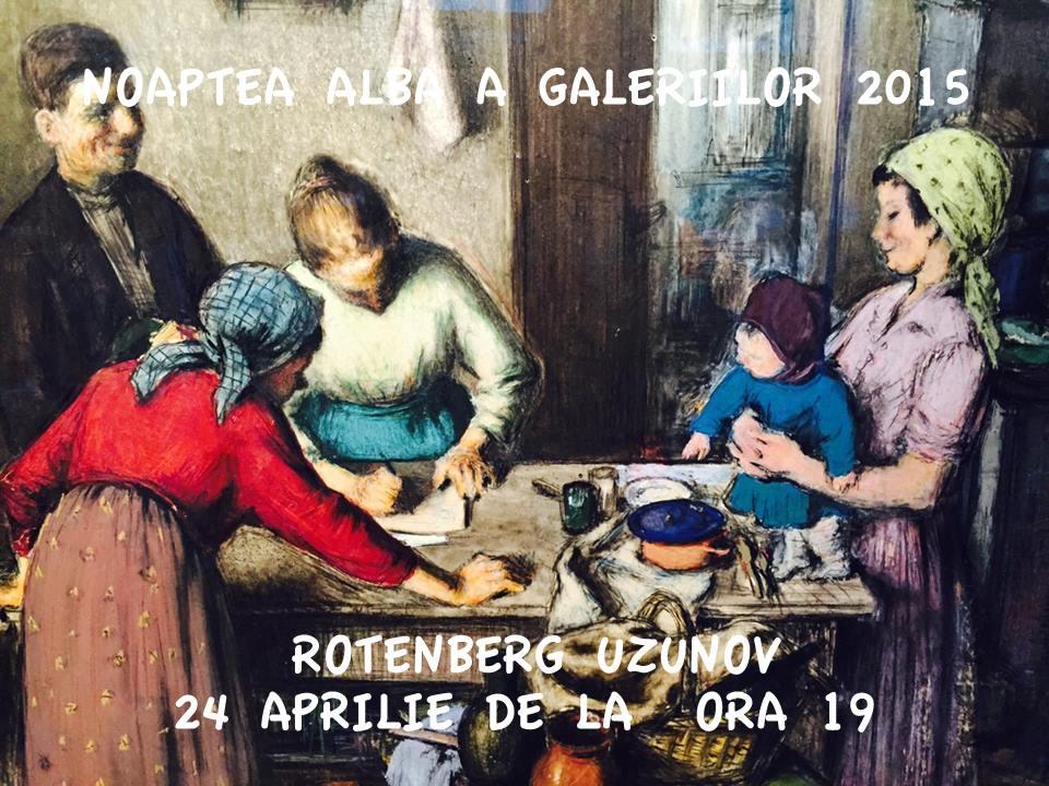 Galeria Rotemberg – Uzonov @ Noaptea Alba a Galeriilor 2015