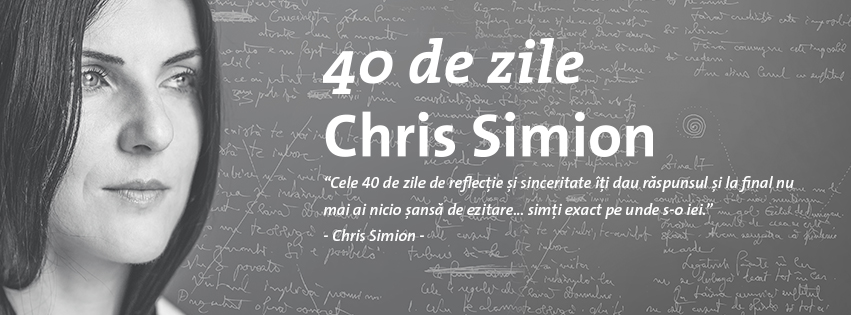 """40 de zile"" cu CHRIS SIMION @ Gallery"