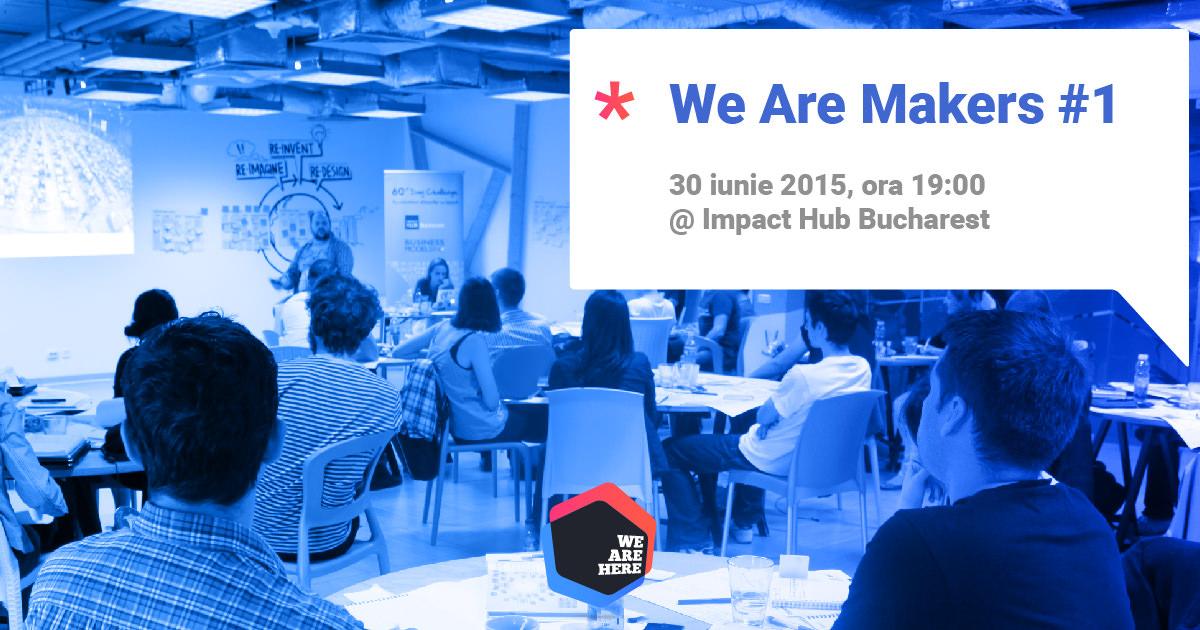 Cum funcționează crowdfunding-ul pentru un start-up? @ We Are Here și Impact Hub