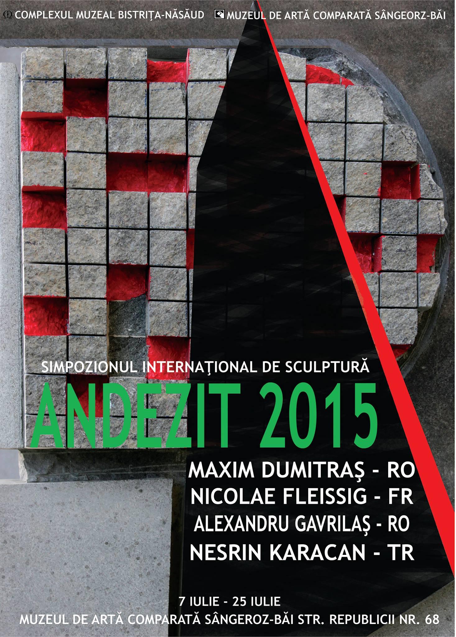 Simpozionul international de sculptură în andezit – Sîngeorz-Bă,Romania – 2015